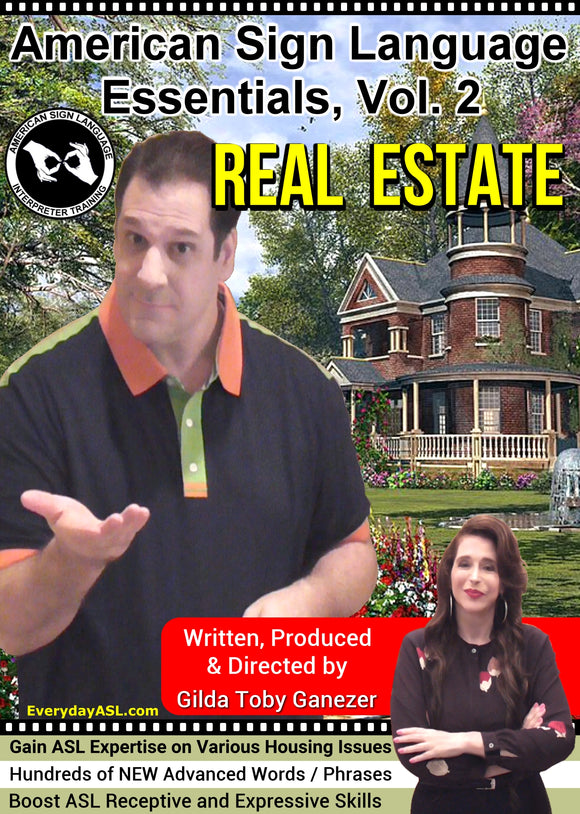 New for 2021-2022: ASL Essentials Kit, Vol. 2: Real Estate DVD with FREE S&H