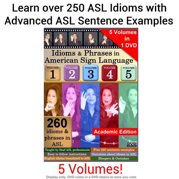Idioms & Phrases in American Sign Language, Vol. 1-5: Academic Edition DVD