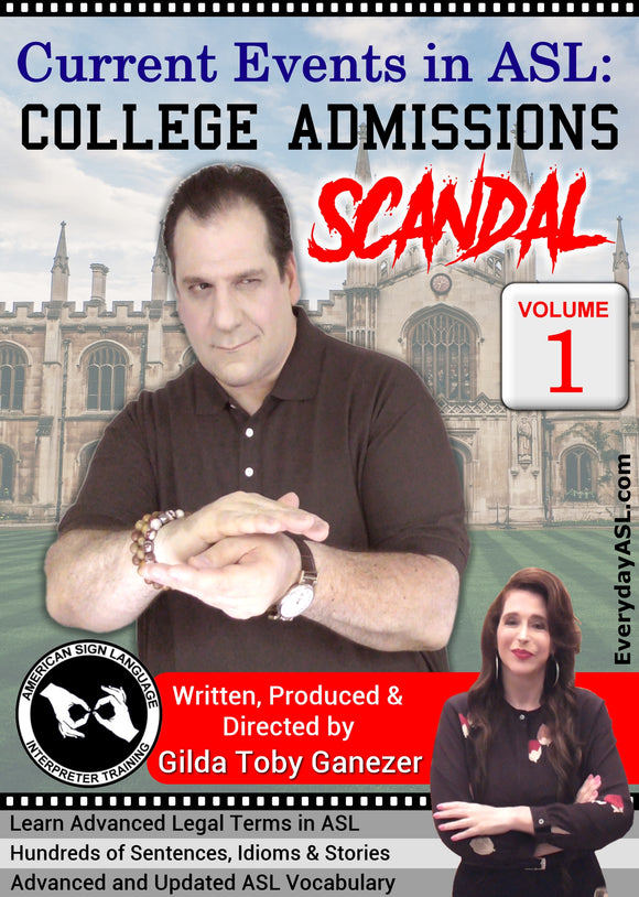 Brand New! Current Events in ASL: College Admissions Scandal Vol. 1