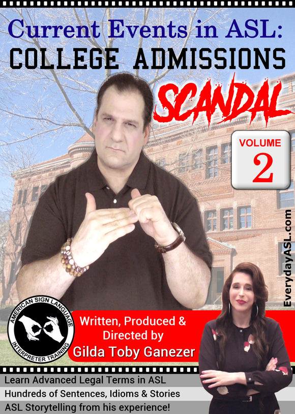 Brand New! Current Events in ASL: College Admissions Scandal Vol. 2