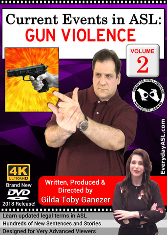 New 2-DVD Set - ASL Current Event: GUN VIOLENCE, Vol. 1-2 for Libraries, Schools and Programs