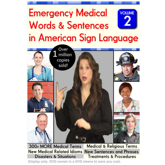 Emergency Medical Words & Sentences in American Sign Language, Vol. 2