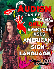 Audism Can be Healed with ASL Poster - Signed by Artist - FREE Ship!