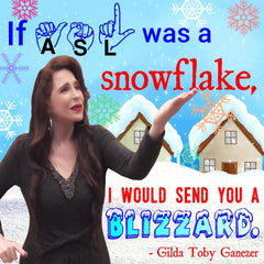 NEW! ASL Snowflakes Poster - Signed by Artist - FREE Ship!