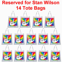 "RESERVED FOR STAN WILSON - 14 ASL ""I Love You"" Multi-color White Tote Bags - free S&H!"