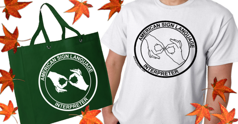 ASL Interpreter T-Shirt with Interpreter Tote + Free Ship!