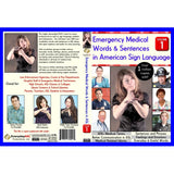 Emergency Medical Words & Sentences in American Sign Language, Vol. 1