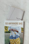 Go Anywhere Bag Pattern