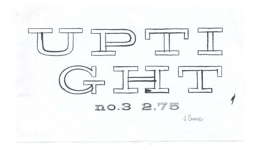 Uptight no3 lettering