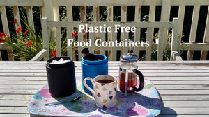 Plastic Free Food Containers