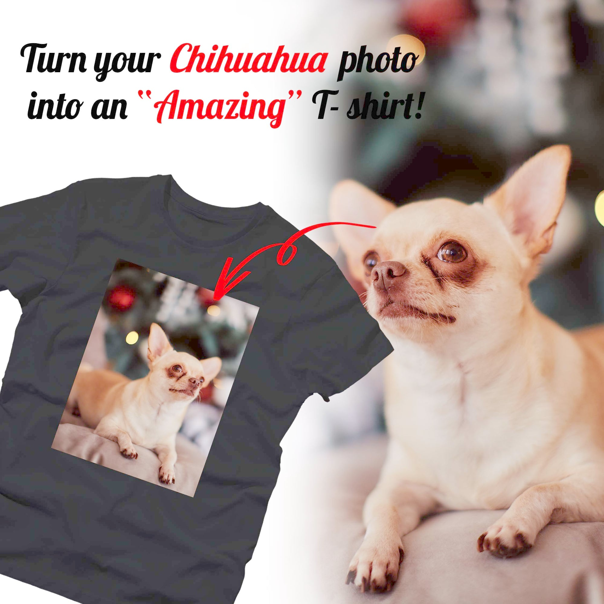 PERSONALIZED unisex T- shirt - upload your CHIHUAHUA photos