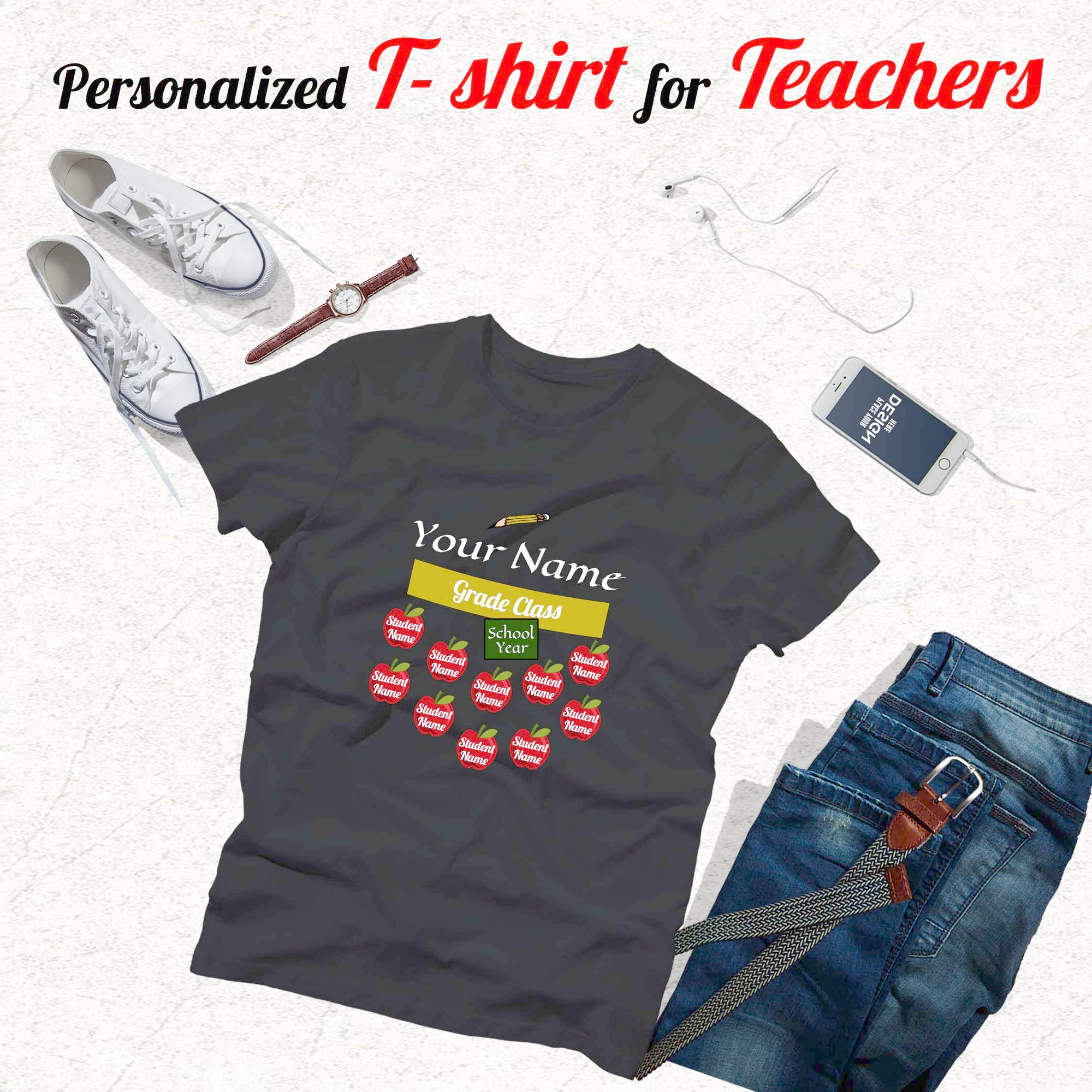PERSONALIZED T-SHIRT - create your own teacher T-shirt - add your name, grade, year school, & students name
