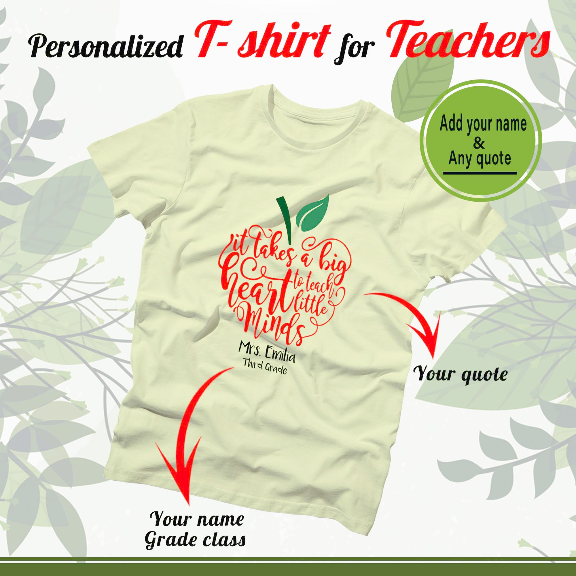 PERSONALIZED T-SHIRT - upload your teacher quote & your name