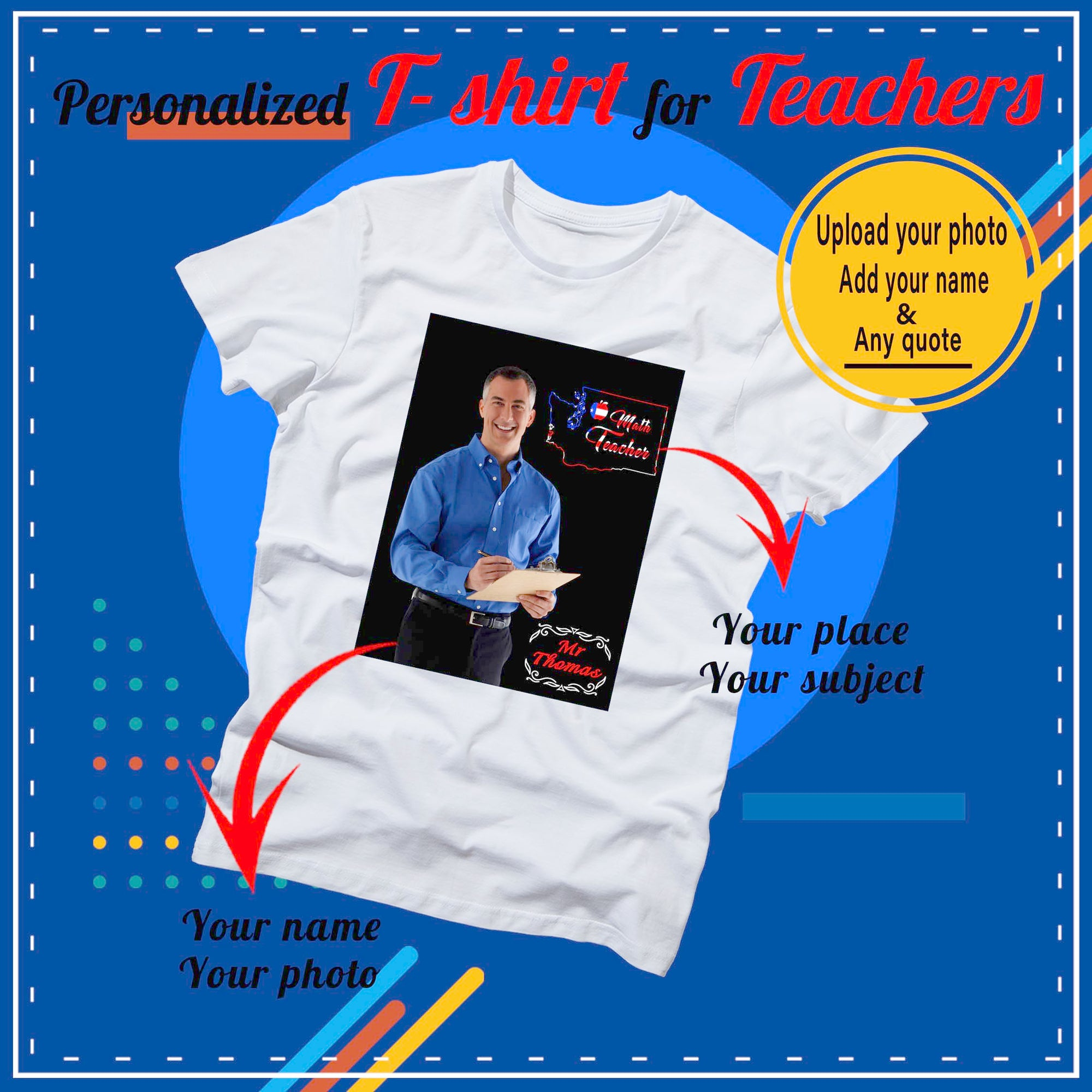 PERSONALIZED T- SHIRT - upload your photo, your outline map & add your name