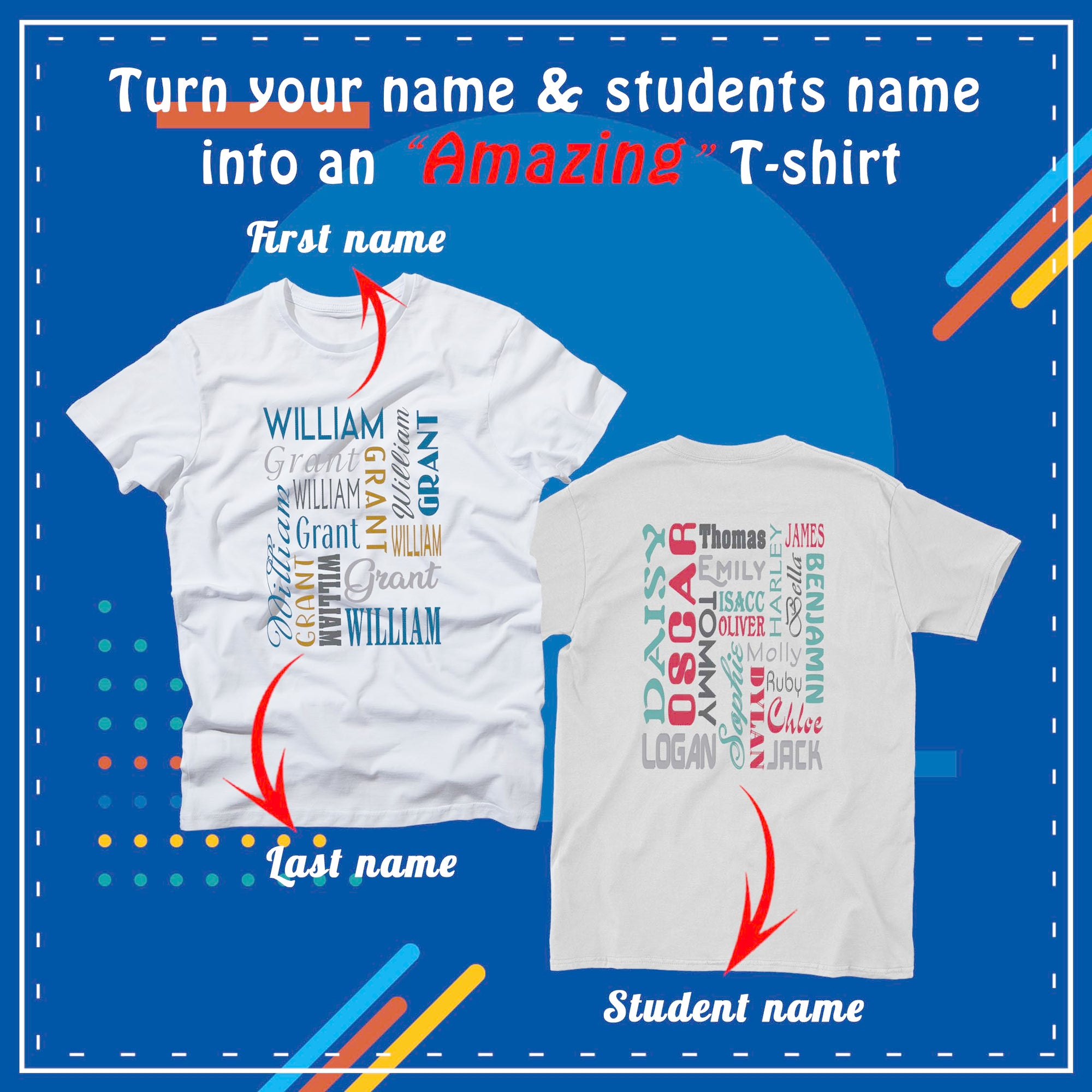 PERSONALIZED UNISEX T- SHIRT - ADD YOUR NAME & YOUR CLASS/ FAMILY NAMES ON YOUR T- SHIRT