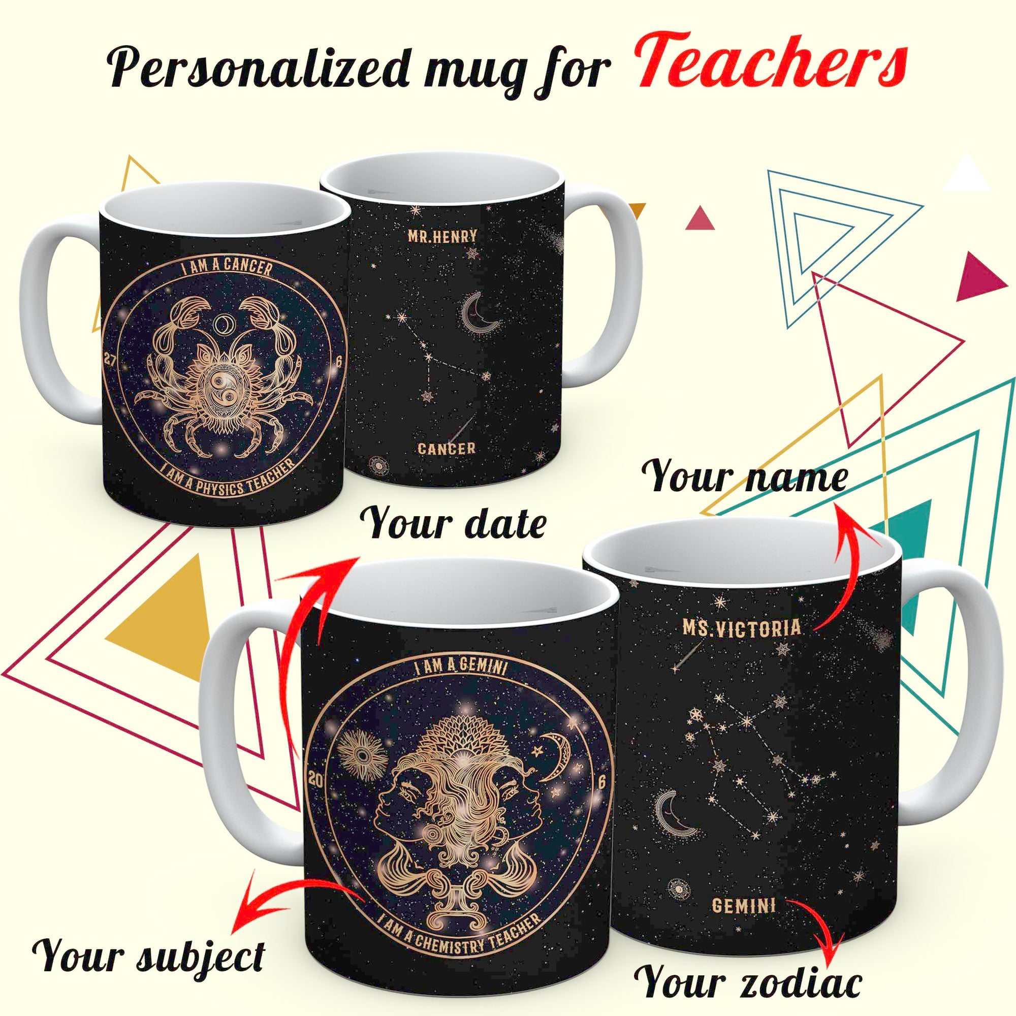 PERSONALIZED teacher MUG - upload your name, your zodiac & your date