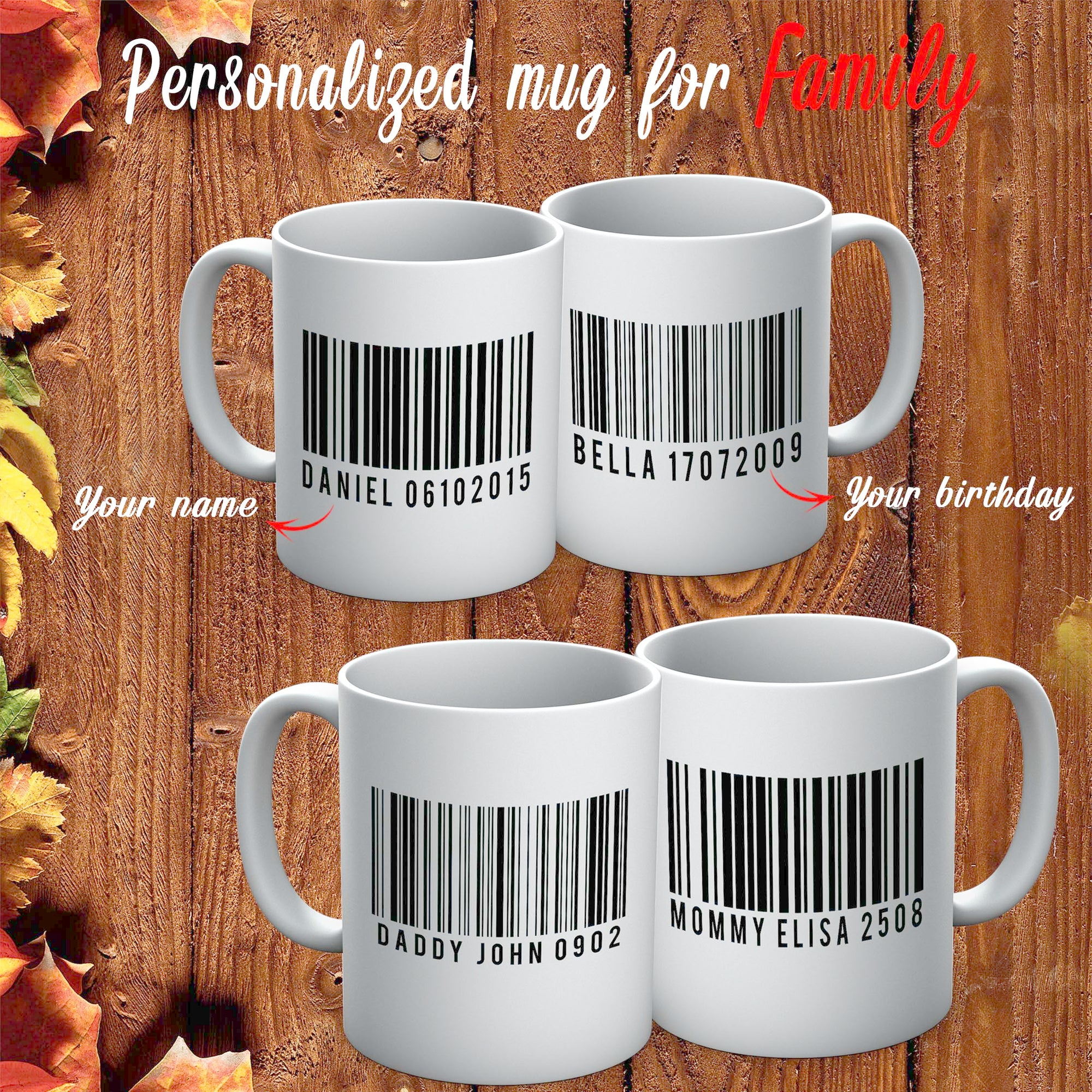 PERSONALIZED MUG - ADD YOUR KIDS NAME BARCODE ON YOUR MUG 1