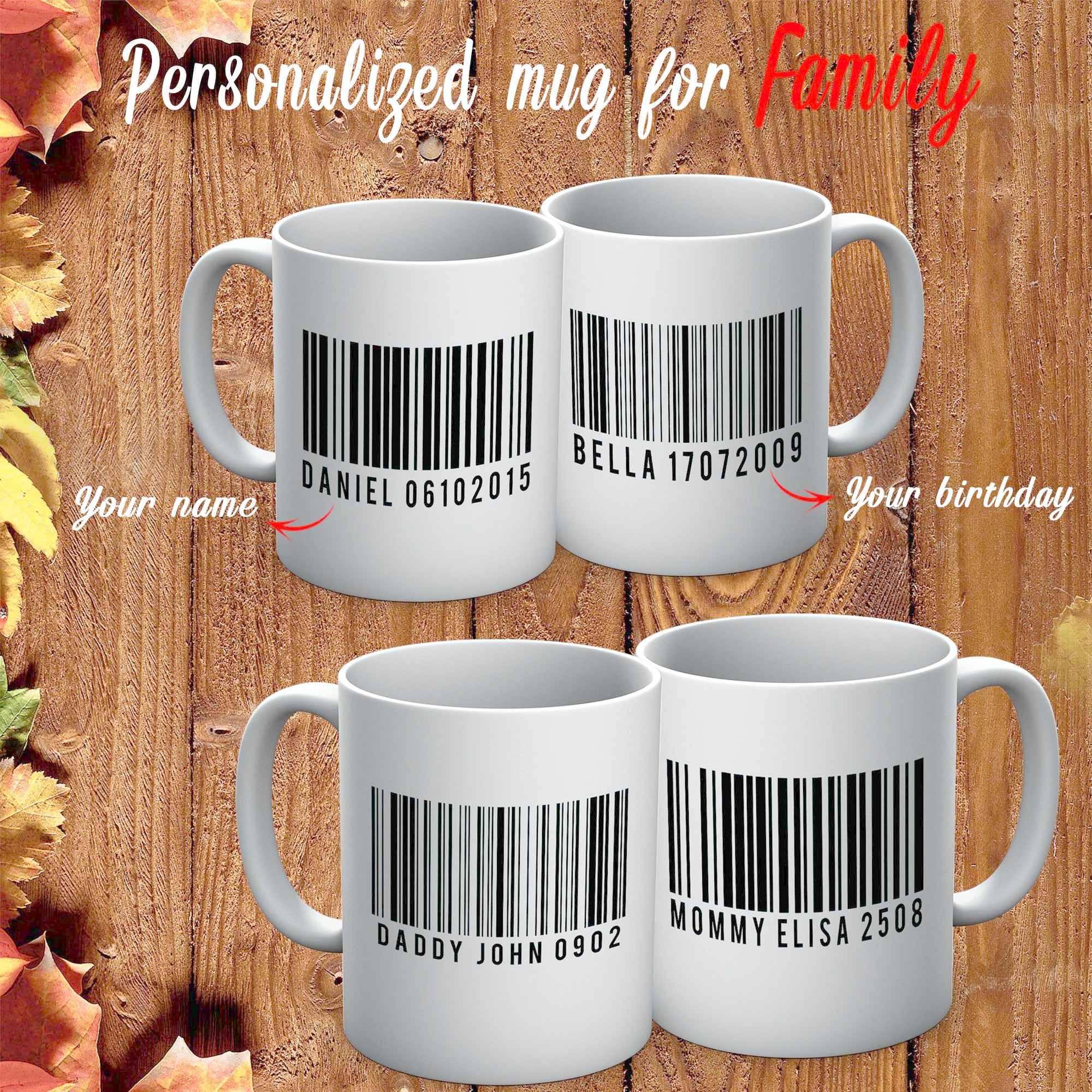 PERSONALIZED MUG - ADD YOUR KIDS NAME BARCODE ON YOUR MUG 2
