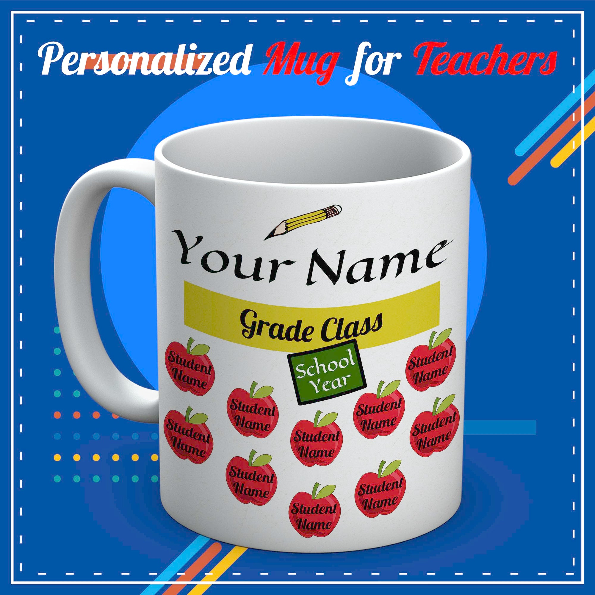 PERSONALIZED mug for teachers - TEACHER NAME+GRADE+SCHOOL YEAR+STUDENTS NAME