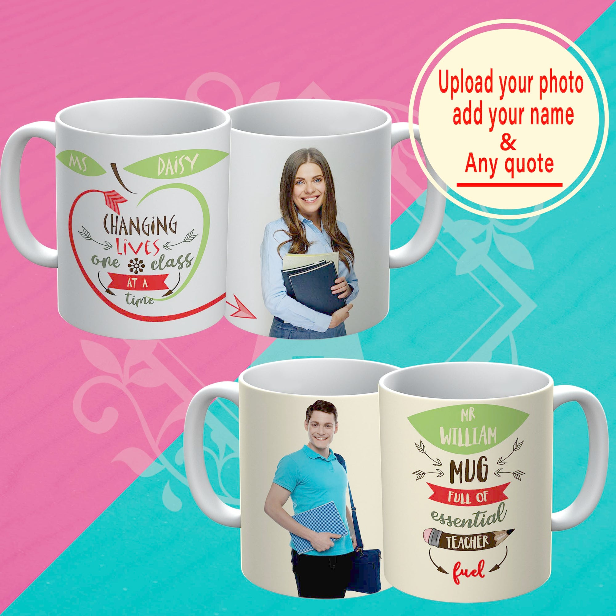PERSONALIZED mug - upload your beloved teacher & favorite quote