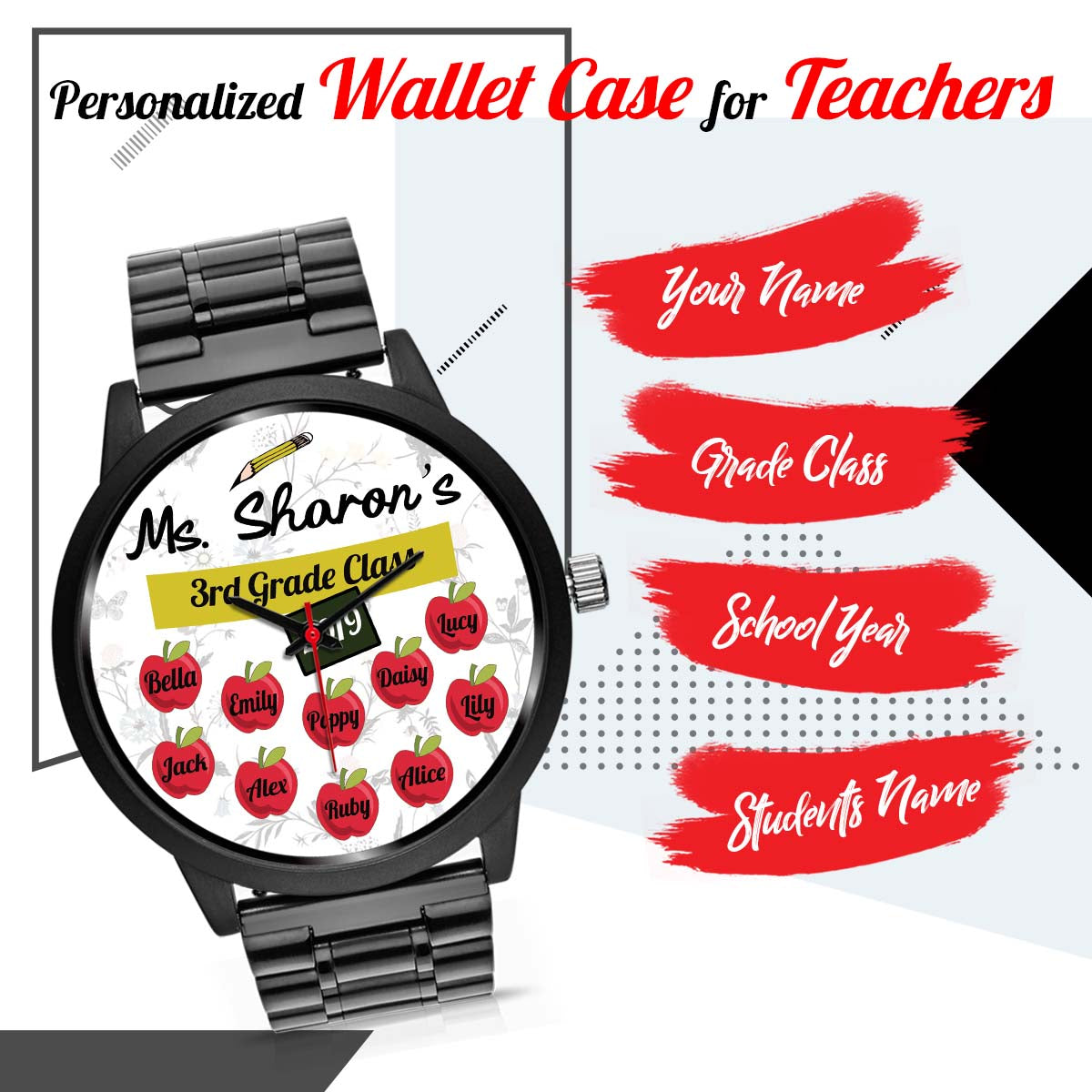 PERSONALIZED watch - create your own watch for teachers