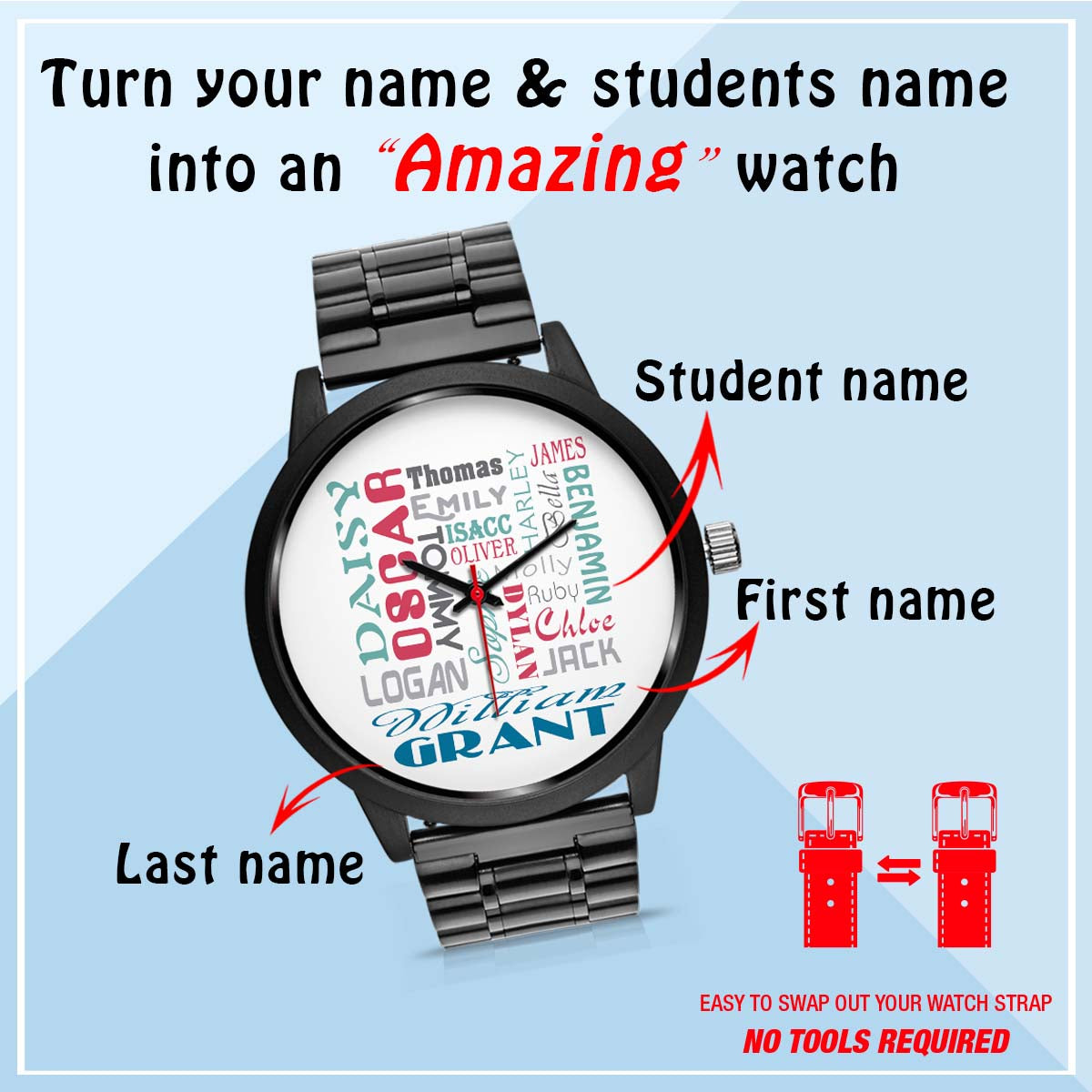 PERSONALIZED WATCH - CUSTOMIZE YOUR WATCH WITH YOUR NAME & YOUR CLASS/FAMILY/ETC. NAME