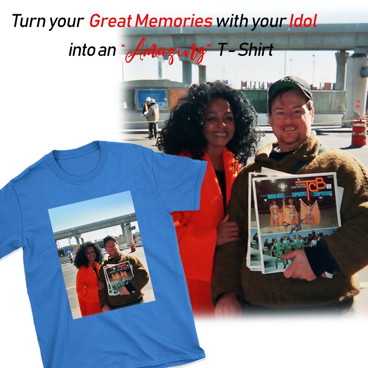 UPLOAD THE AWESOME PHOTOS WITH YOUR IDOL ON T SHIRT