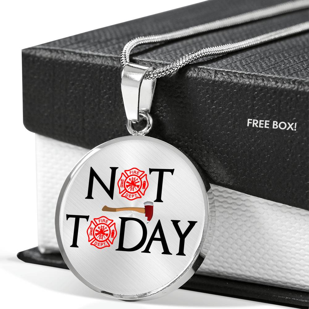 VIRA NOT TODAY JEWELRY FOR FIREFIGHTER LOVERS