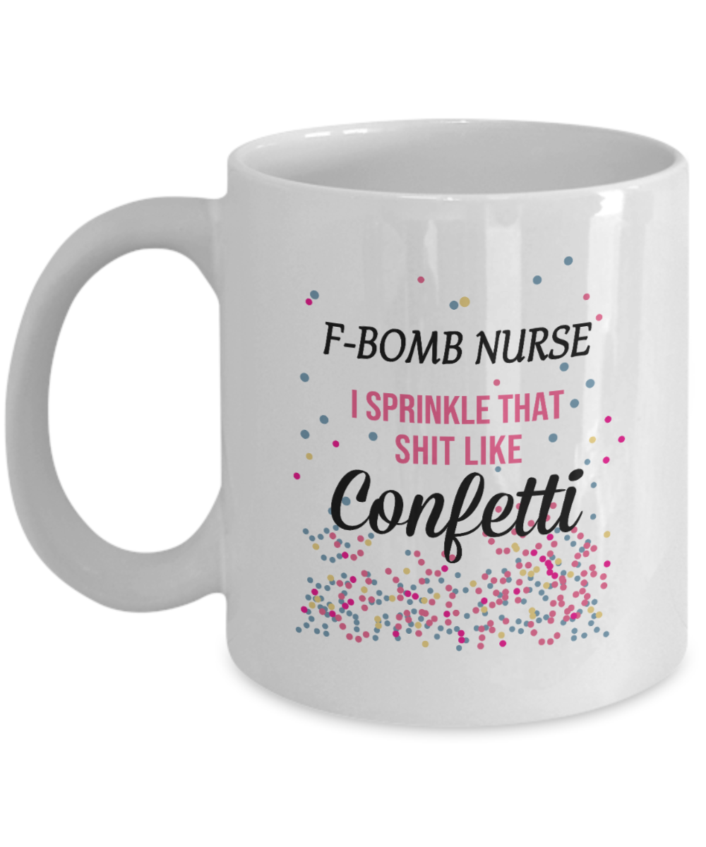 F-Bomb Nurse - Awesome Mug For Great Nurses