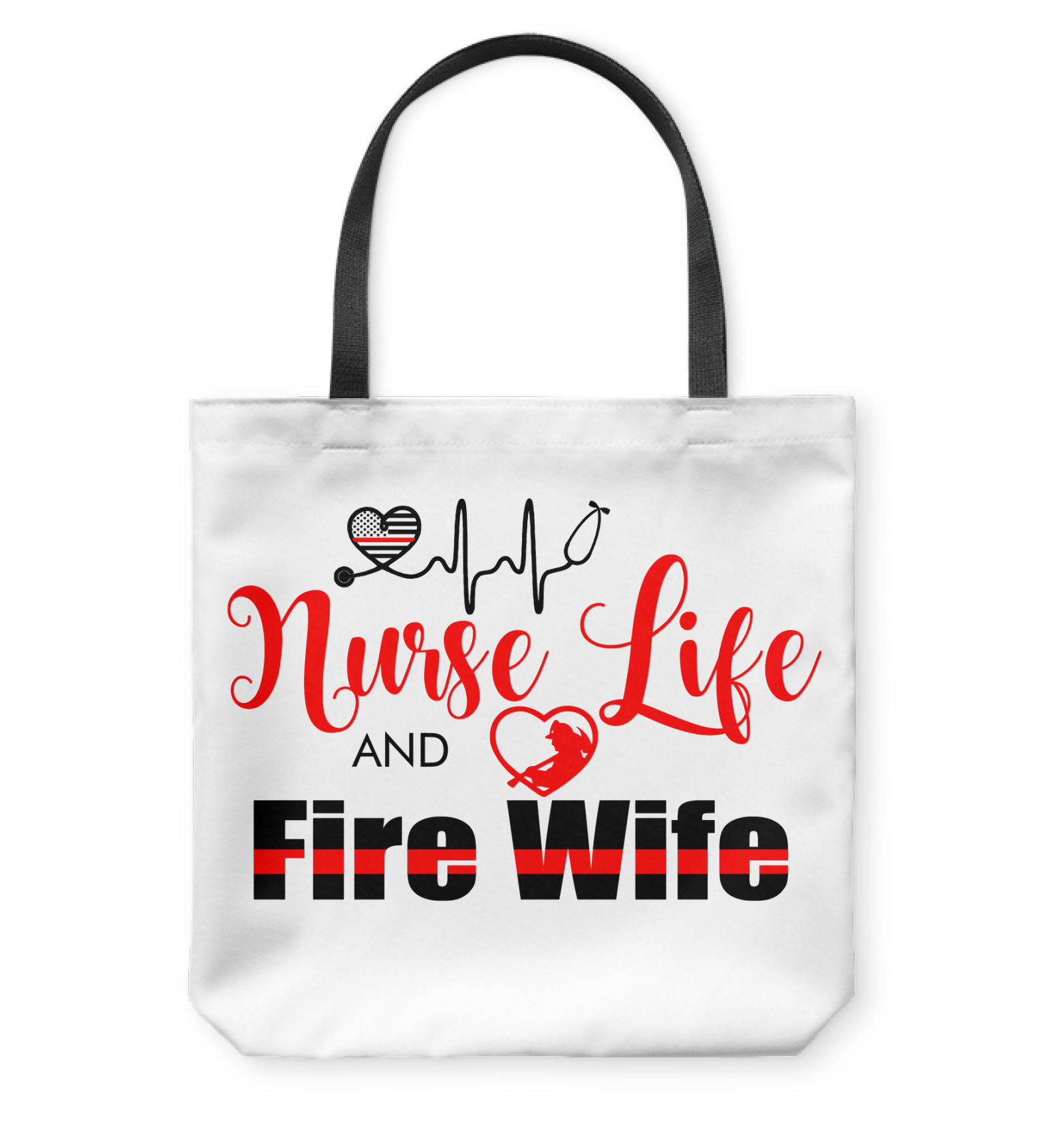 VIRA TOTE BAG FOR NURSE LIFE AND FIREWIFE