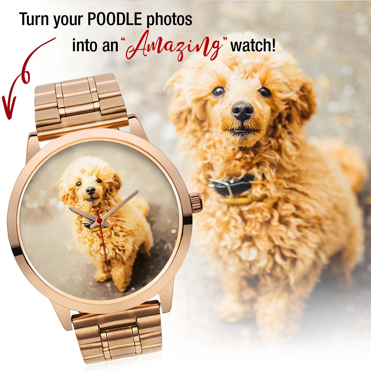 PERSONALIZED watch - upload your POODLE photos