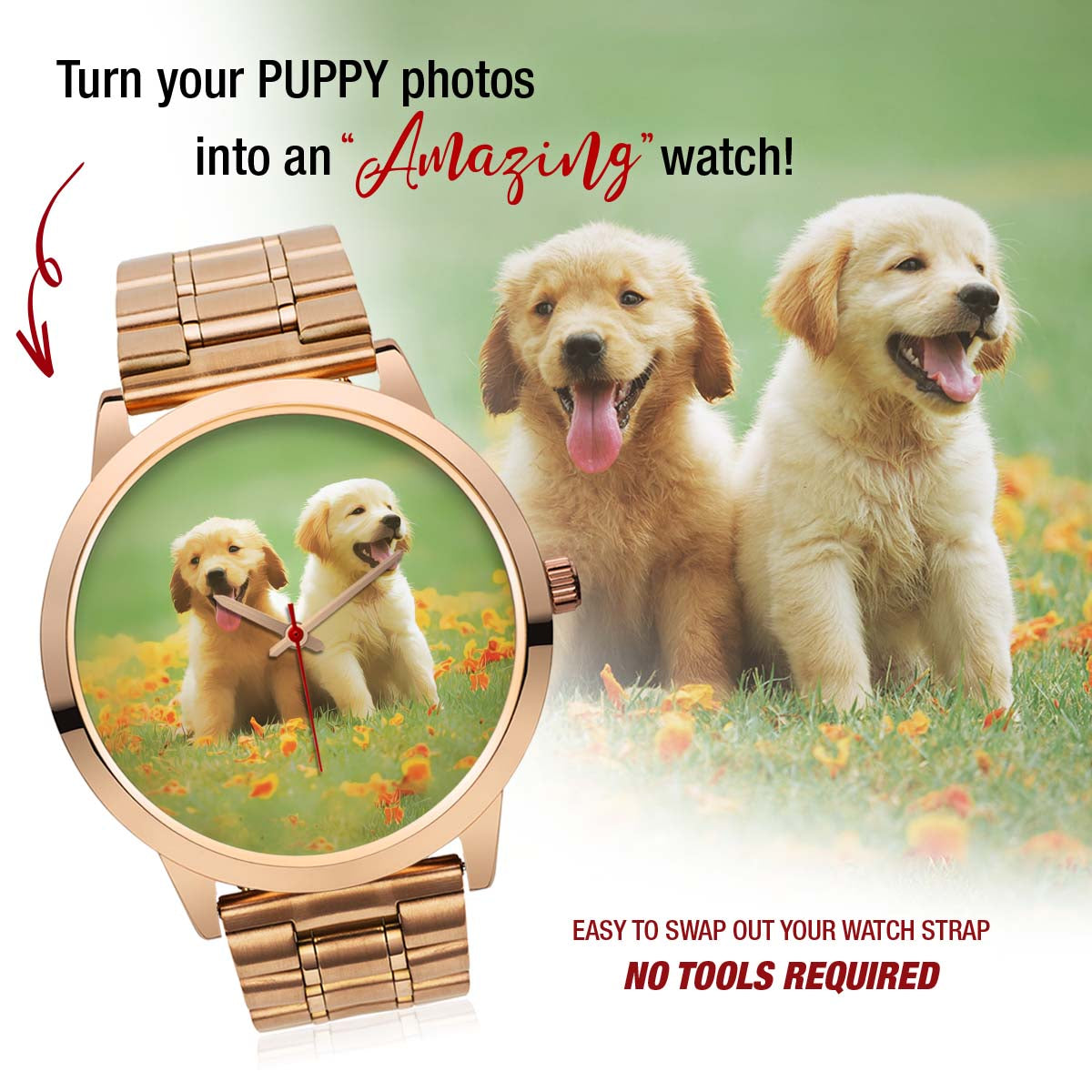 PERSONALIZED watch - upload your PUPPY photos