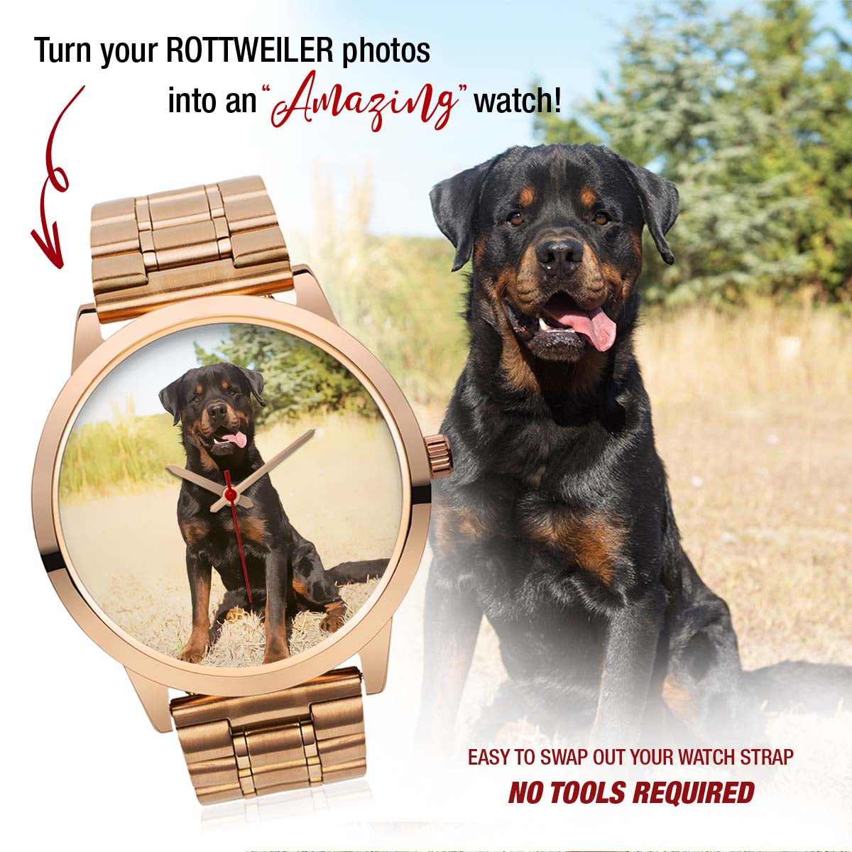 PERSONALIZED watch - upload your ROTTWEILER