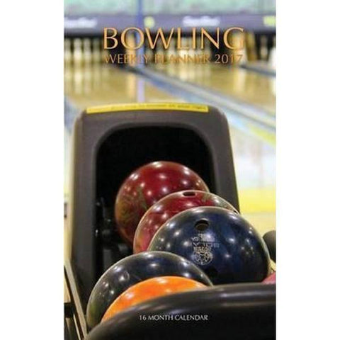 Bowling Books - Bowling Weekly Planner 2017
