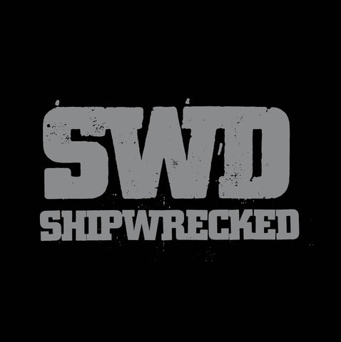 Shipwrecked - We are the sword [12' LP]