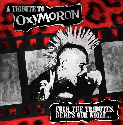 V/A  A Tribute to OXYMORON - Fuck The Tributes, Here's Our Noize [CD]