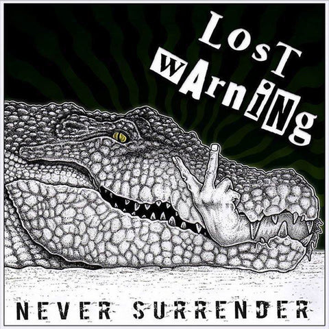 Lost Warning - Never Surrender