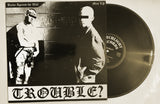 TROUBLE? - Backs Against The Wall [12' mini-LP, PRE-ORDER]