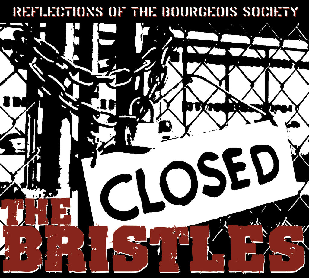 The Bristles - Reflections of the Bourgeois Society 12' LP