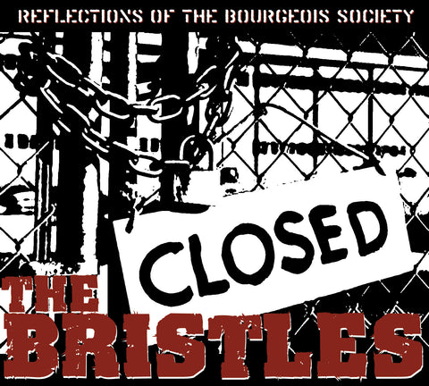 The Bristles - Reflections of the Bourgeois Society CD