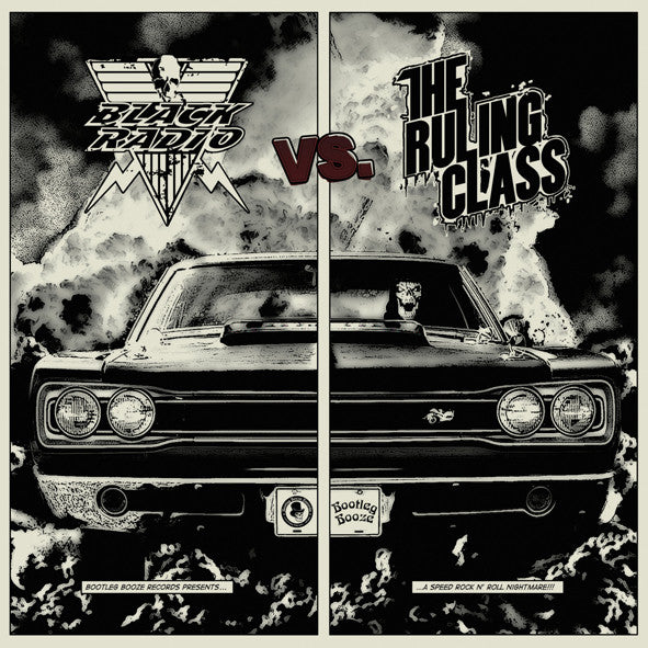 Black Radio Vs. Ruling Class Split 7'