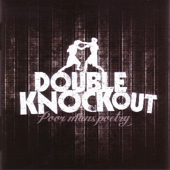 Double Knockout - Poor Mans Poetry CD