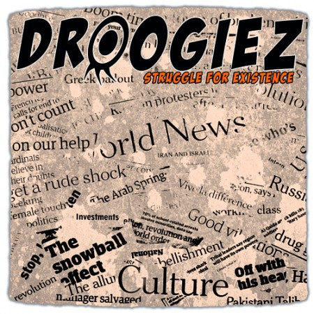 Droogies - Struggle For Existence 10'