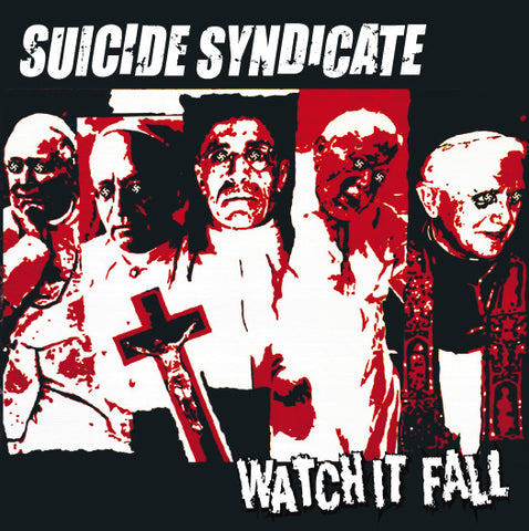 Suicide Syndicate - Watch It Fall 7'