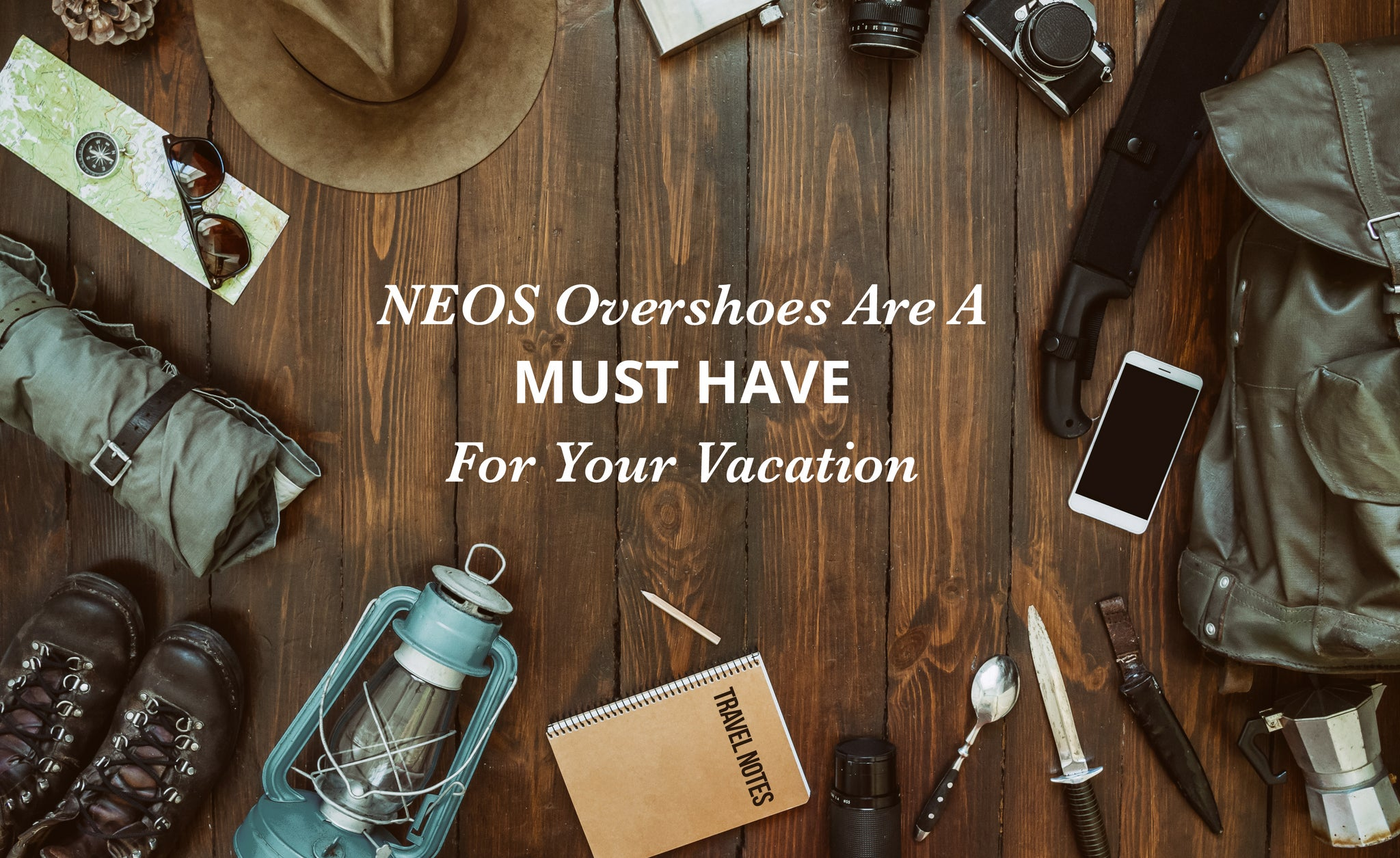 NEOS Are A Must Have For Your Vacation