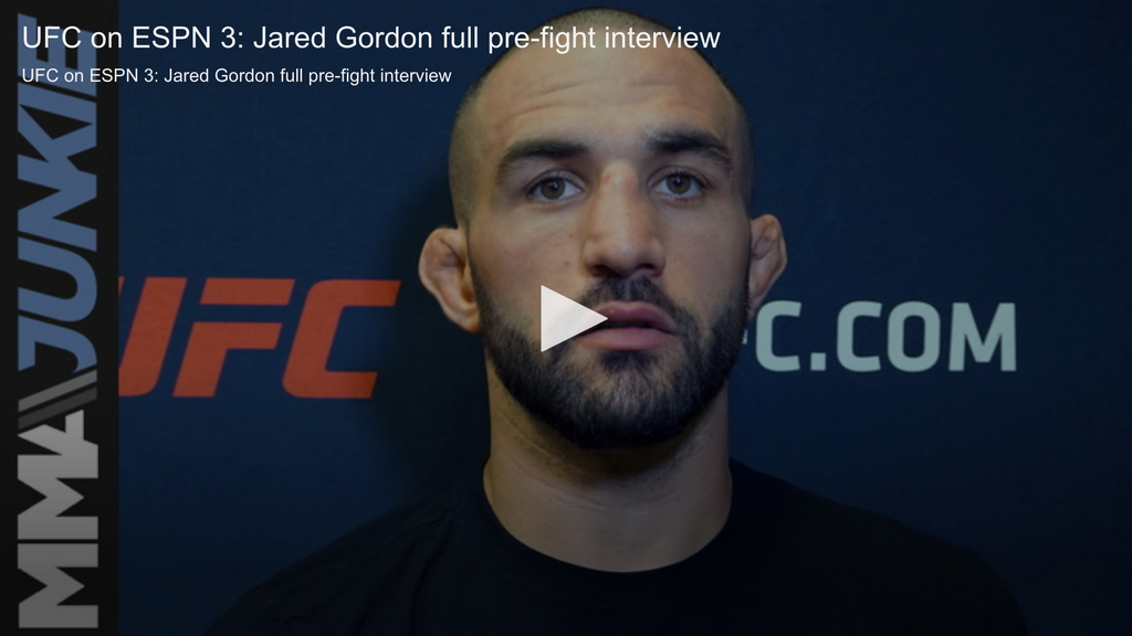 UFC on ESPN 3's Jared Gordon ready to prove himself worthy of new contract