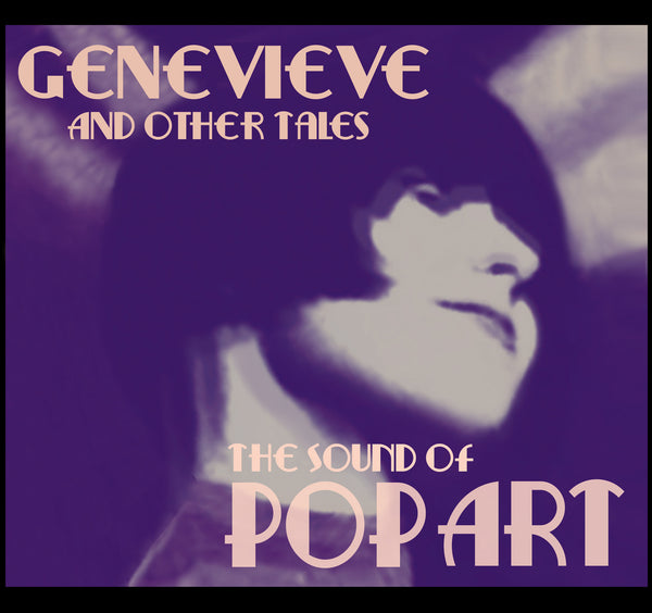 "Genevieve & Other Tales 7"" Vinyl EP  The Sound Of Pop Art - CXLondon.Com"