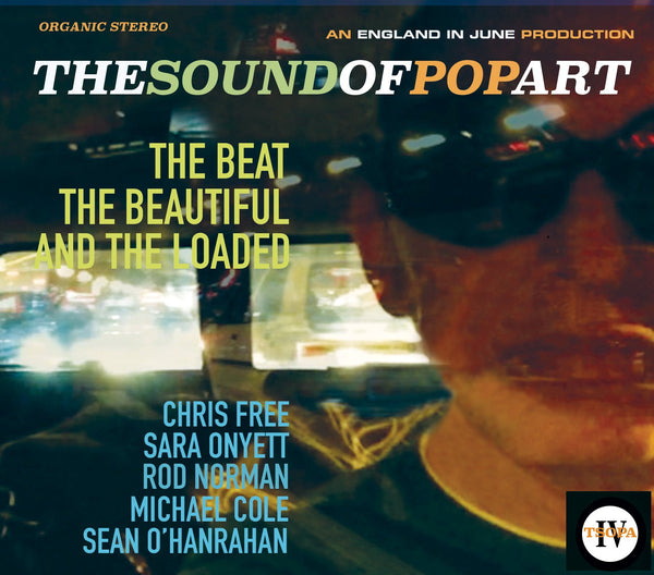 The Sound Of Pop Art - The Beat The Beautiful And The Loaded  - Vol.4 - CXLondon.Com