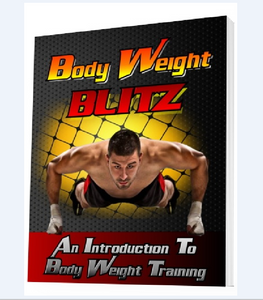 Body Weight Blitz - An Introduction To Body Weight Training - SelfhelpFitness