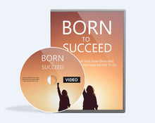 Load image into Gallery viewer, Born To Succeed - Accomplish Your Goals and Achieve Success! - SelfhelpFitness